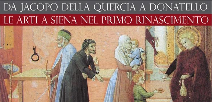 Da Jacopo della Quercia a Donatello. Le arti a Siena nel primo Rinascimento